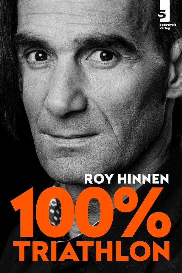 Roy Hinnen: 100% Triathlon